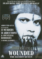 Wounded: The Bandit Queen Movie