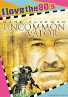 Uncommon Valor (I Love The 80s) Movie