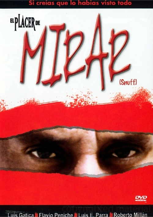 El Placer De Mirar (Snuff) Movie