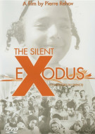 Silent Exodus, The Movie
