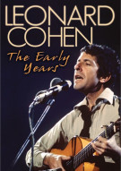 Leonard Cohen: The Early Years Movie