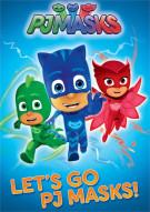 PJ Masks: Lets Go PJ Masks  Movie