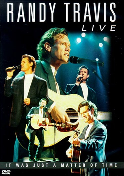 Randy Travis: Live - It Was Just A Matter Of Time Movie