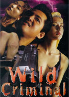 Wild Criminal  Movie
