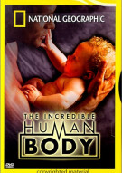 National Geographic: The Incredible Human Body Movie