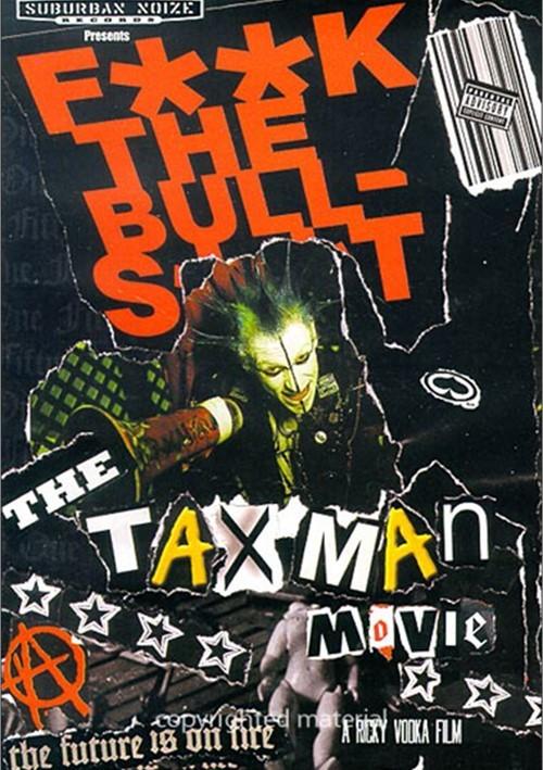 Taxman: F**k The Bull-s**t: Taxman Movie Movie