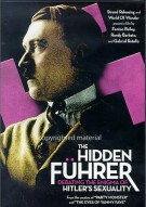 Hidden Fuhrer, The: Hitlers Sexuality Movie