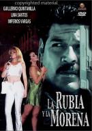 La Rubia Y La Morena Movie
