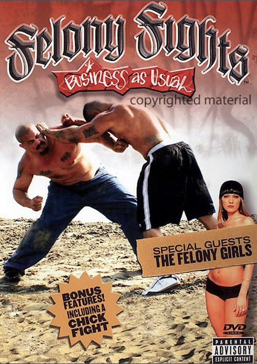 Felony Fight 5: Business As Usual Movie