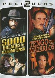 Dos Peliculas Mexicanas: 5000 Dolares De Recompensa / Tengo Que Matarlos Movie