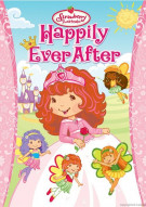 Strawberry Shortcake: Happily Ever After Movie