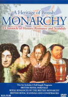 Heritage Of British Monarchy, A: A Chronicle Of History, Romance And Scandals Movie