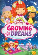 Strawberry Shortcake: Growing Up Dreams Movie