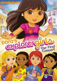 Dora The Explorer: Doras Explorer Girls - Our First Concert Movie