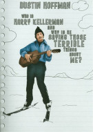 Who Is Harry Kellerman And Why Is He Saying Those Terrible Things About Me? Movie