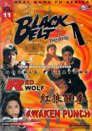 Black Belt Theatre: Red Wolf / Awakening Punch Movie