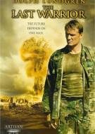 Last Warrior, The Movie