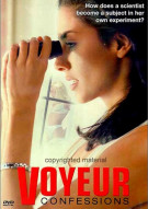Voyeur Confessions: Unrated Movie