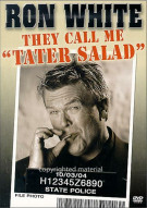 Ron White: They Call Me Tater Salad Movie