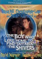 Boy Who Left Home To Find Out About The Shivers, The Movie