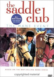 Saddle Club, The: The Mane Event Movie
