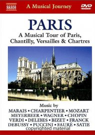 Musical Journey, A: Paris - A Musical Tour Of Paris, Chantilly, Versailles & Chartres Movie