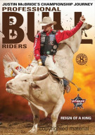 Professional Bull Riders: 8 Second Heroes - Reign Of A King Movie