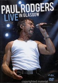Paul Rodgers: Live In Glasgow Movie