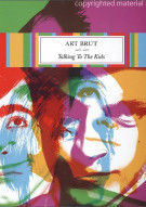 Art Brut: Talking To The Kids Movie