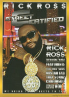 Rick Ross: Street Certified Movie