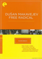 Dusan Makavejev: Free Radical - Eclipse From The Criterion Collection Movie