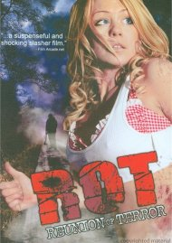 R.O.T.: Reunion Of Terror Movie