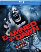 Damned By Dawn Blu-ray