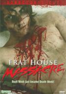 Frat House Massacre Movie
