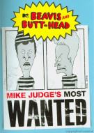 Beavis And Butt-Head: Mike Judges Most Wanted Movie