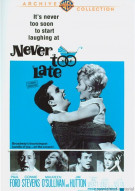 Never Too Late Movie
