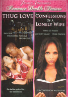 Thug Love / Confessions Of A Lonely Wife (Double Feature) Movie