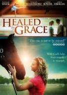 Healed By Grace Movie