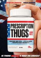 Prescription Thugs Movie
