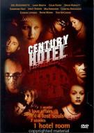 Century Hotel Movie