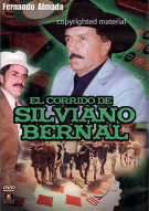 El Corrido De Silviano Bernal Movie