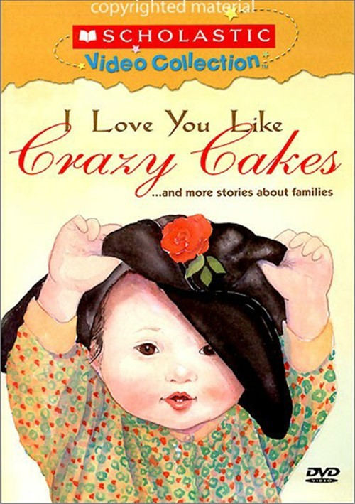 I Love You Like Crazy Cakes...And More Stories About Families Movie