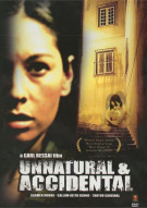 Unnatural & Accidental Movie