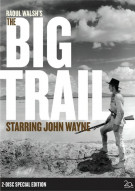 Big Trail, The: 2-Disc Special Edition Movie