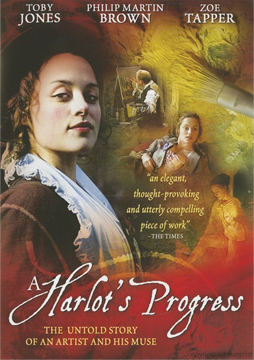 Harlots Progress, A Movie