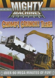 Mighty Machines: Chomp! Crunch! Tear! Movie