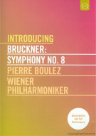 Introducing Bruckner: Symphony No. 8 Movie