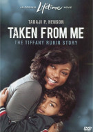 Taken From Me: The Tiffany Rubin Story Movie