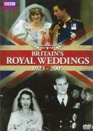 Britains Royal Weddings: 1923 - 2005 Movie