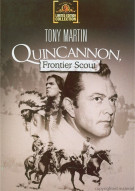Quincannon, Frontier Scout Movie